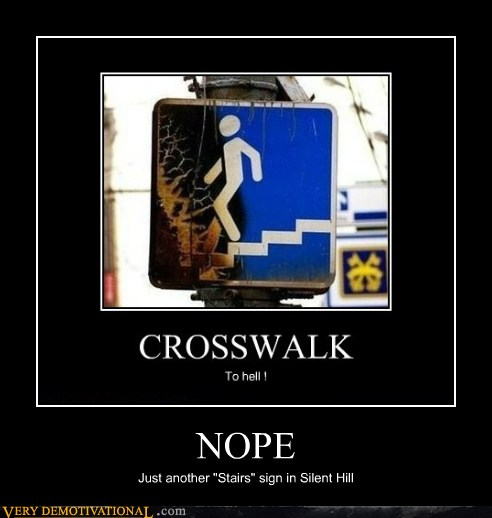 Cool And Funny Demotivational Posters 25 Cool And Funny Demotivational Posters as seen on CoolWeirdo.com